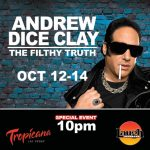 Andrew Dice Clay Las Vegas at the Tropicana