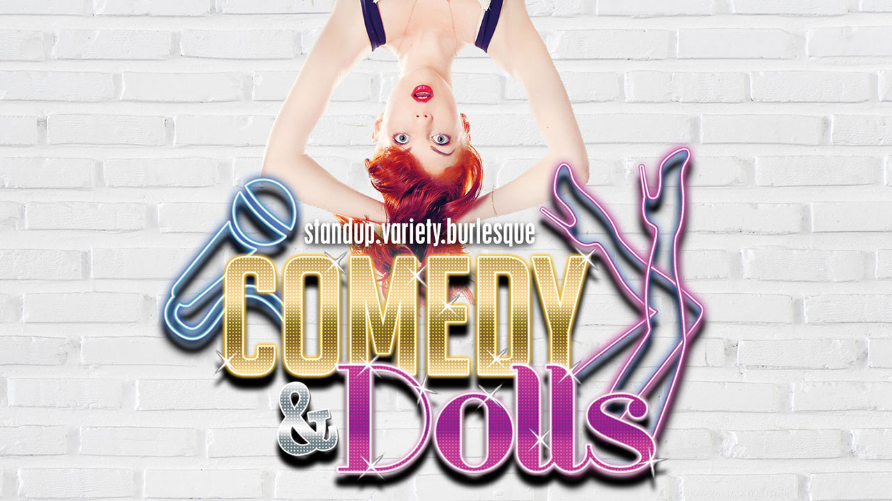 Comedy and Dolls Las Vegas