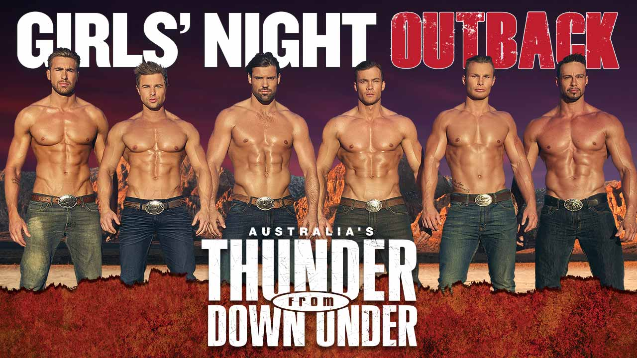 Thunder From Down Under Girls Night Out